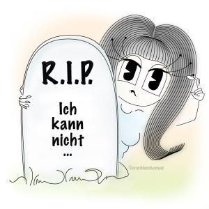 RIP ich kann nicht…
